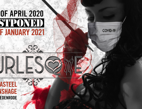 Saturday Night Edition – Burlesque – Verplaatst naar 3 April 2021